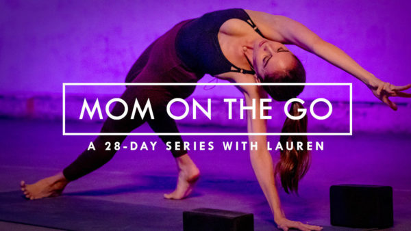 Mom on the Go Power Yoga